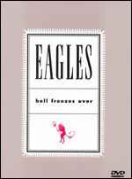 Eagles: Hell Freezes Over -