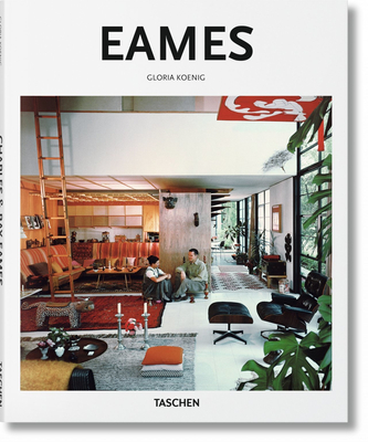 Eames - Koenig, Gloria, and Gossel, Peter (Editor)