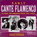 Early Cante Flamenco (1934-1939)