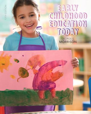 Early Childhood Education Today - Morrison, George S.
