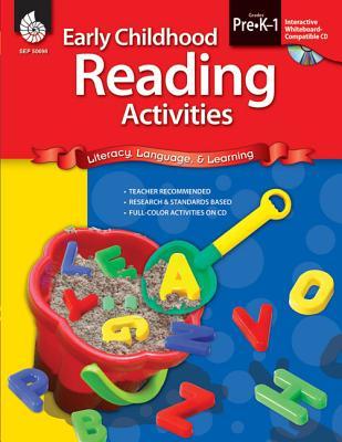 Early Childhood Reading Activities, Grades Pre-K-1: Literacy, Language, & Learning - LaRose, Denise