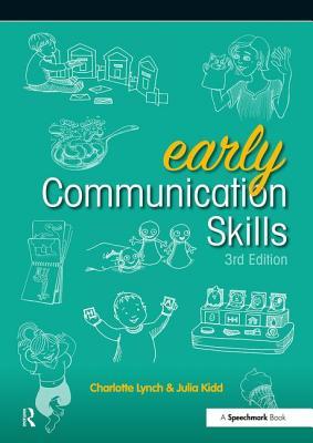 Early Communication Skills - Kidd, Julia, and Lynch, Charlotte