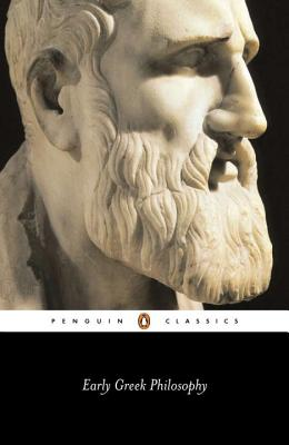 Early Greek Philosophy - Various, and Barnes, Jonathan (Translated by)