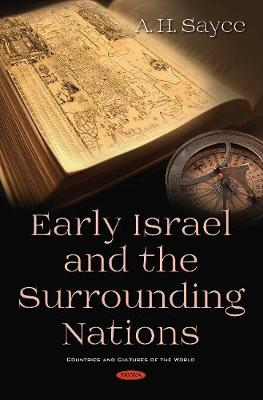 Early Israel and the Surrounding Nations - Sayce, A. H.