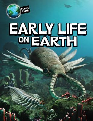 Early Life on Earth - Bright, Michael