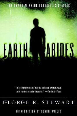 Earth Abides - Stewart, George R