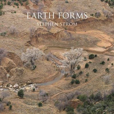 Earth Forms - Strom, Stephen (Photographer)