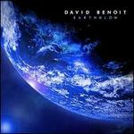Earthglow - David Benoit