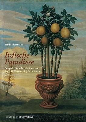 Earthly Paradises - Lietzmann, Hilda (Editor)