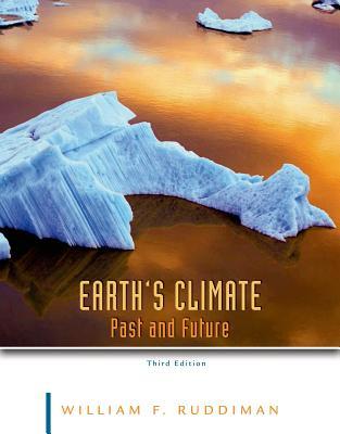 Earth's Climate: Past and Future - Ruddiman, William F
