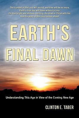 Earth's Final Dawn - Taber, Clinton E