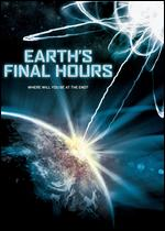 Earth's Final Hours - David Hogan