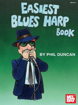 Easiest Blues Harp Book - Duncan, Phil
