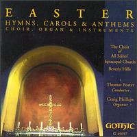 Easter Hymns, Carols & Anthems - Camille King (soprano); Casey Criste (bass); Craig Phillips (organ); Eli Gunnell (tenor); Patricia Cloud (flute);...