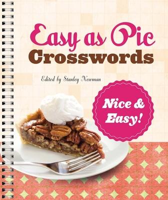 Easy as Pie Crosswords: Nice & Easy! - Newman, Stanley