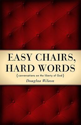 Easy Chairs, Hard Words - Wilson, Douglas