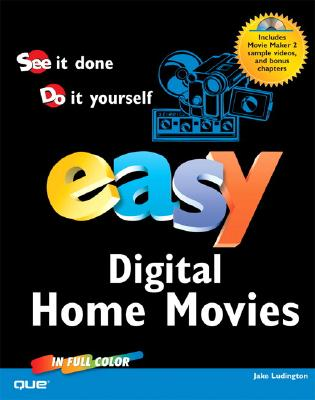 Easy Digital Home Movies - Ludington, Jake