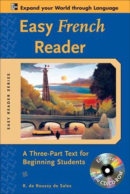 Easy French Reader: A Three-Part Text For Beginning Students - de Roussy de Sales, R
