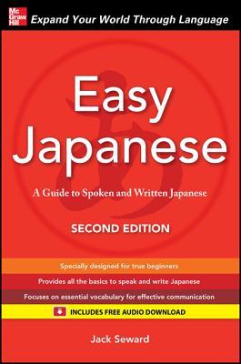 Easy Japanese, Second Edition - Seward, James K, Professor