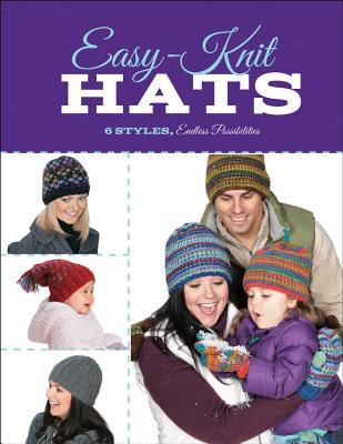 Easy-Knit Hats: 6 Styles, Endless Possibilities - Hammett, Carri