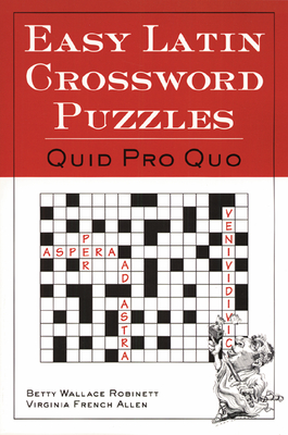 Easy Latin Crossword Puzzles - Robinett, Betty Wallace, and Allen, Virginia French