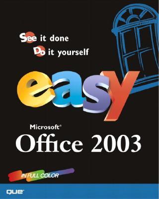 Easy Microsoft Office 2003 - Lewis, Nancy