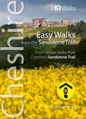 Easy Walks from the Sandstone Trail: Short Circular Walks from Cheshire's Sandstone Trail - Bowerman, Tony