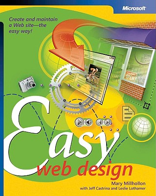 Easy Web Design - Millhollon, Mary, and Castrina, Jeff, and Lothamer, Leslie