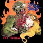 Eat 'Em Raw