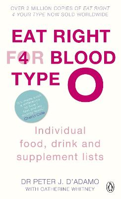 Eat Right for Blood Type O: Individual Food, Drink and Supplement Lists - D'Adamo, Peter J., Dr.