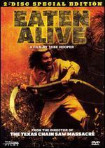 Eaten Alive [2 Discs]