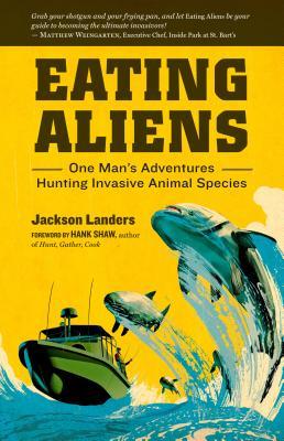 Eating Aliens - Landers, Jackson