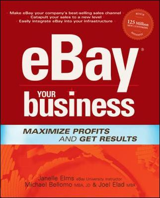 Ebay Your Business - Dayton, Janelle, and Elms, Janelle, and Bellomo, Michael