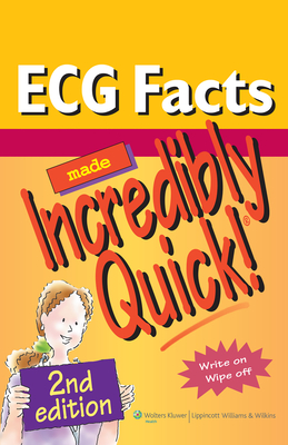 ECG Facts Made Incredibly Quick! - Lippincott (Prepared for publication by)