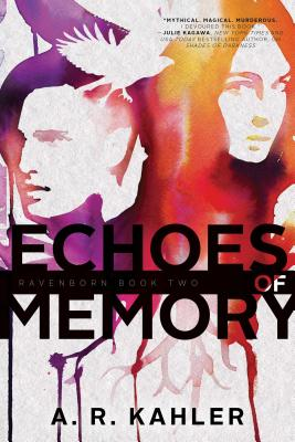 Echoes of Memory - Kahler, A R