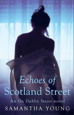 Echoes of Scotland Street - Young, Samantha