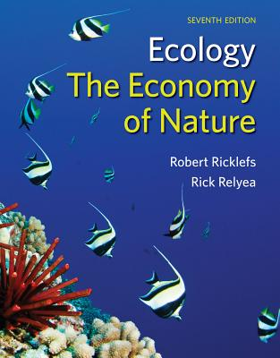 Ecology: The Economy of Nature - Ricklefs, Robert E