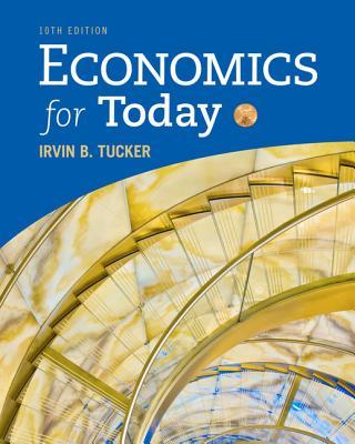 Economics for Today - Tucker, Irvin B