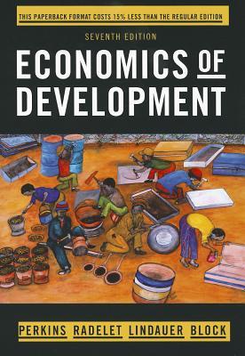 Economics of Development - Perkins, Dwight H, and Radelet, Steven, and Lindauer, David L