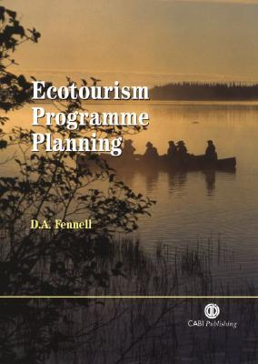 Ecotourism Program Planning - Fennell, David A, and Fennell, D A