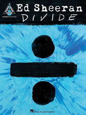 Ed Sheeran - Divide: Accurate Tab Edition - Ed Sheeran
