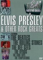 Ed Sullivan's Rock 'N' Roll Classics, Vol. 4: Elvis and Other Rock Greats