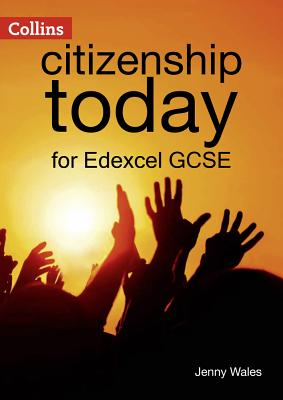 Edexcel GCSE Citizenship Student's Book 4th edition - Wales, Jenny