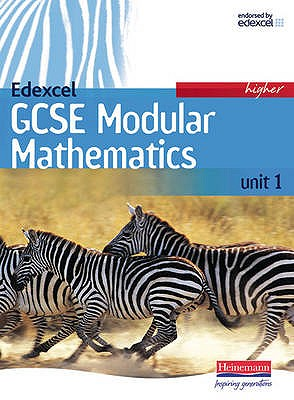 Edexcel GCSE Modular Mathematics Higher Unit 1 Student Book (old Unit 2) - Pledger, Keith (Editor), and Cole, Gareth (Editor), and Jolly, Peter (Editor)