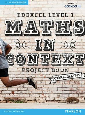Edexcel Maths in Context Project Book + eBook - Barraclough, Jack, and Nicholson, Su, and Kyffin, Huw