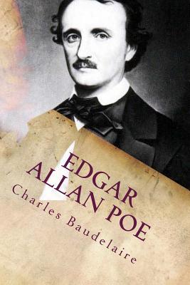 Edgar Allan Poe: Sa vie et ses oeuvres - Baudelaire, Charles