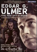 Edgar G. Ulmer: The Man Off-Screen - Michael Palm