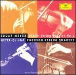 Edgar Meyer: Quintet; Ned Rorem: String Quartet No. 4