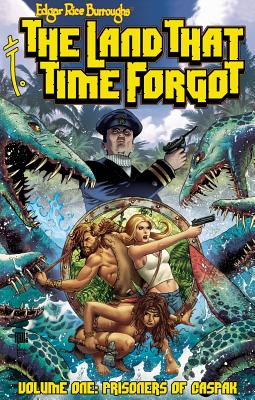 Edgar Rice Burroughs the Land That Time Forgot Gn Tpb - Wolfer, Mike, and Caracuzzo, Giancarlo, and Scalf, Christopher