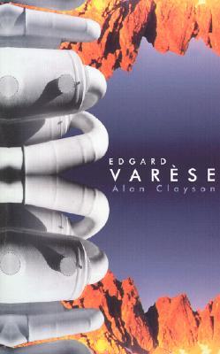 Edgard Varese - Clayson, Alan